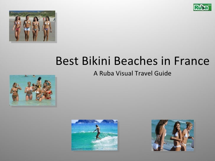 Best Bikini Beaches in France A Ruba Visual Travel Guide