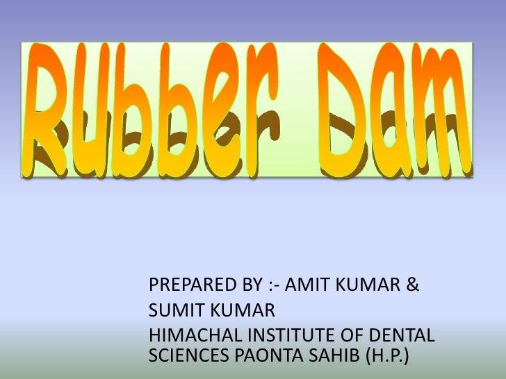 PREPARED BY :- AMIT KUMAR &SUMIT KUMARHIMACHAL INSTITUTE OF DENTALSCIENCES PAONTA SAHIB (H.P.)