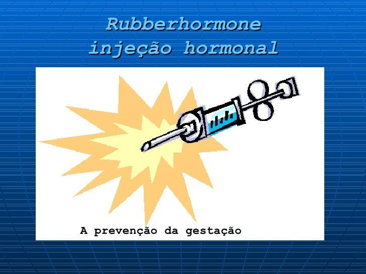 Rubberhormone injeção hormonal A prevenção da gestação