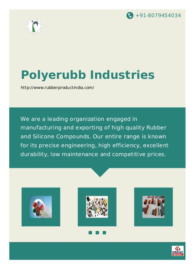 +91-8079454034 Polyerubb Industries http://www.rubberproductindia.com/ We are a leading organization engaged in manufactur...