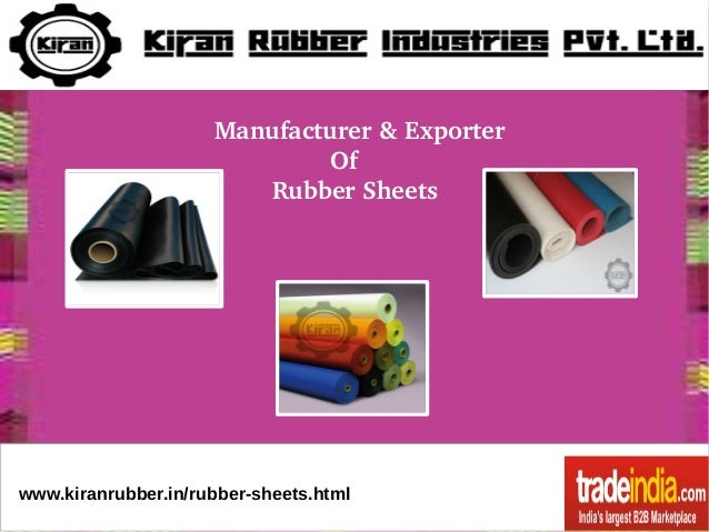 Manufacturer&Exporter Of RubberSheets  www.kiranrubber.in/rubber-sheets.html
