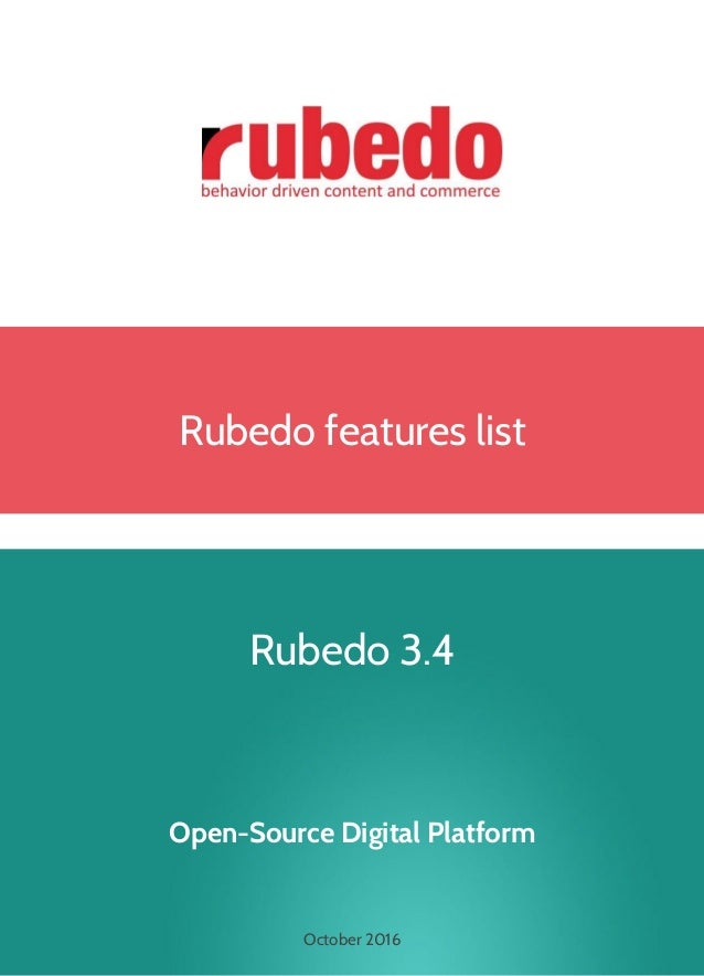 Rubedo features list Rubedo 3.4 Open-Source Digital Platform October 2016