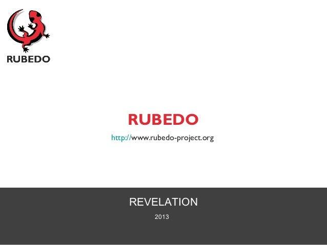 REVELATION2013RUBEDOhttp://www.rubedo-project.org
