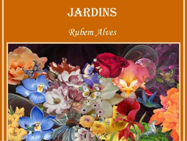 JardinsRubem Alves