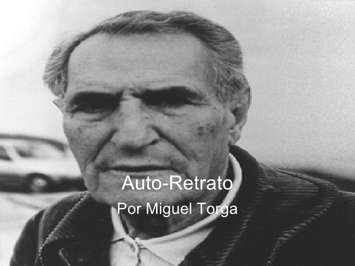 Auto-Retrato Por Miguel Torga