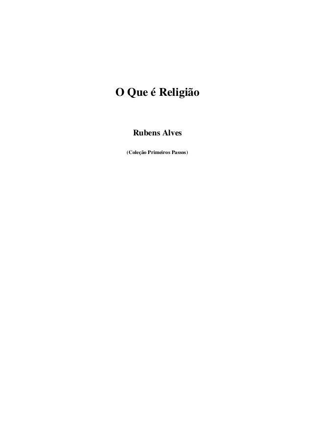 O Que é Religião Rubens Alves (Coleção Primeiros Passos)