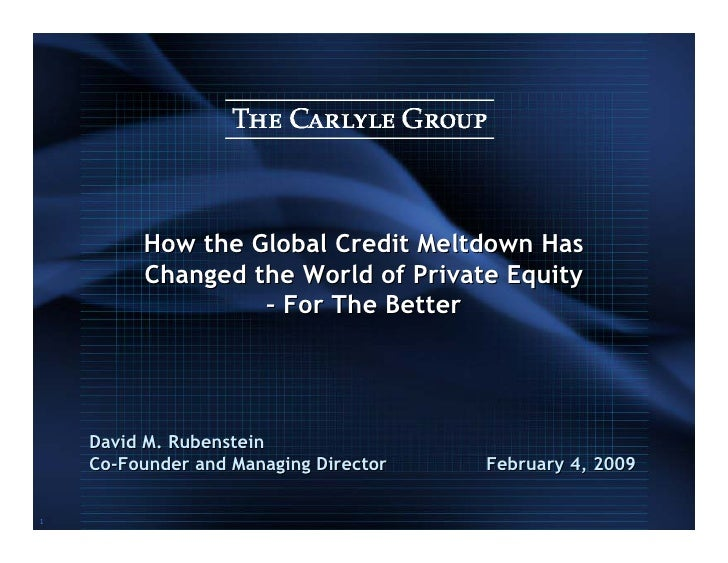 How the Global Credit Meltdown Has          Changed the World of Private Equity                   – For The Better        ...