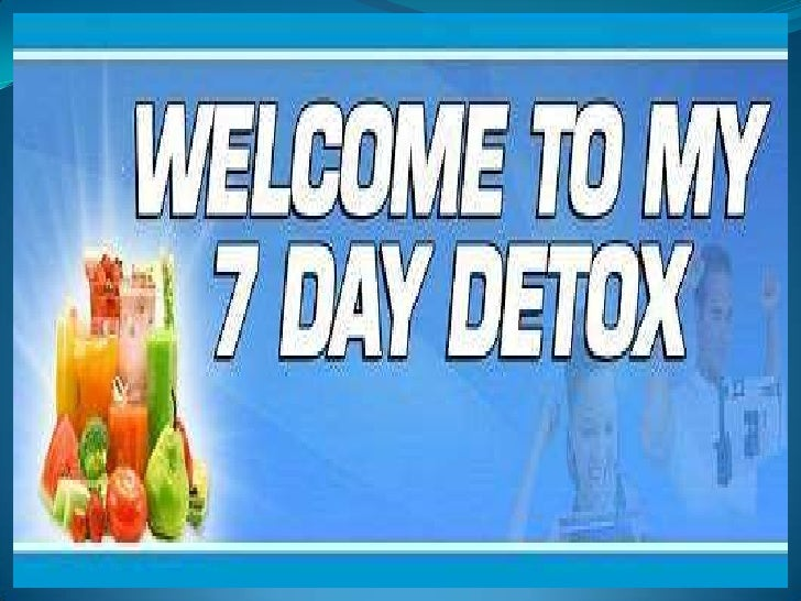 7 Day Detox Diet:Best 7 Days of   Your Life