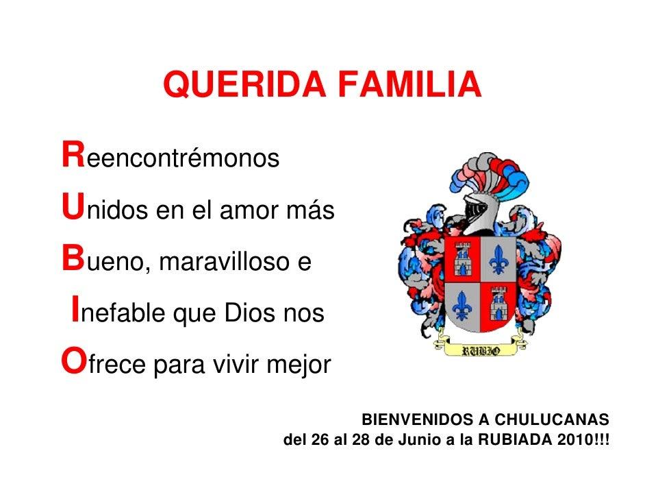 QUERIDA FAMILIA Reencontrémonos Unidos en el amor más Bueno, maravilloso e Inefable que Dios nos Ofrece para vivir mejor  ...