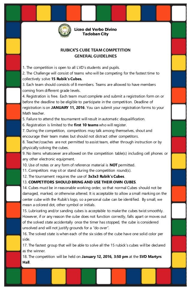 Liceo del Verbo Divino Tacloban City RUBICK'S CUBE TEAM COMPETITION GENERAL GUIDELINES 1. The competition is open to all L...