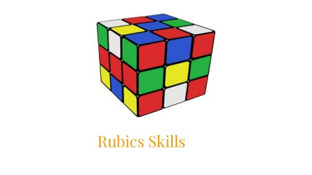 Rubics Skills