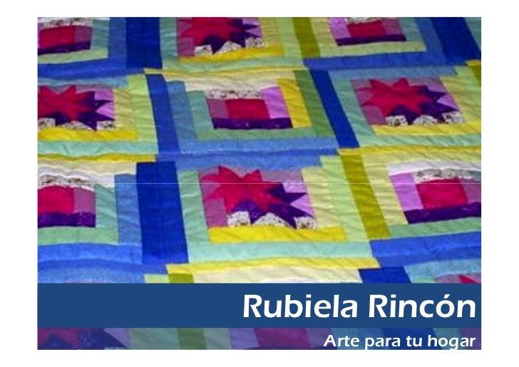 Rubiela Rincón    Arte para tu hogar