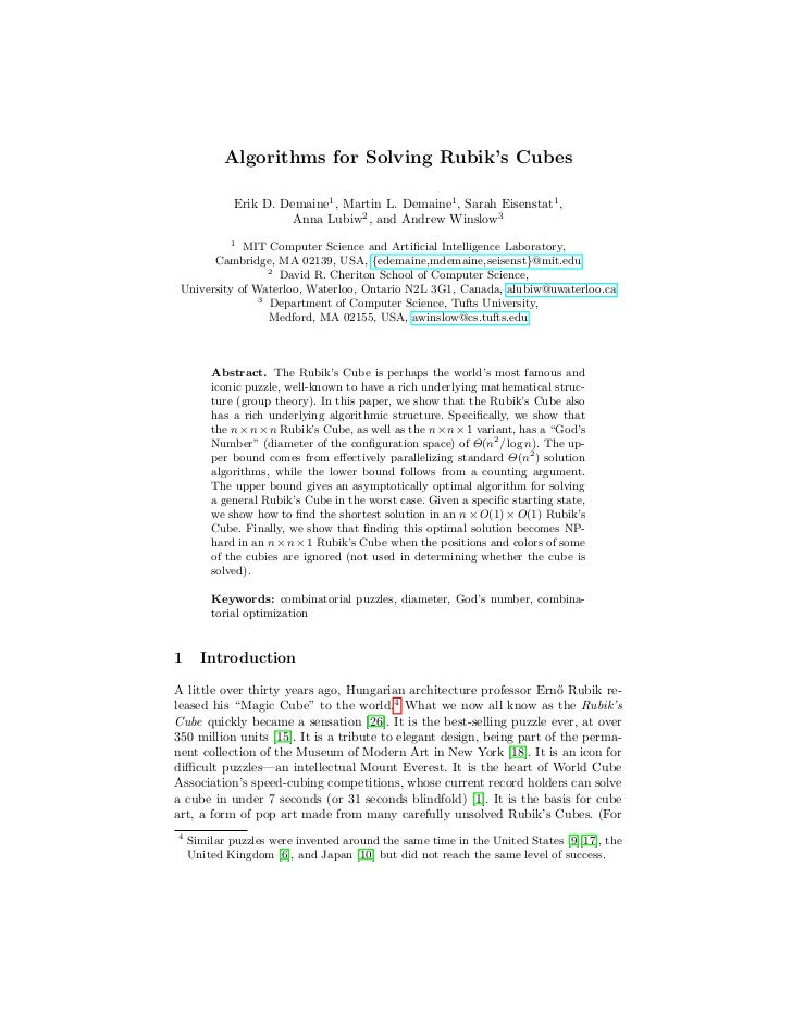 Algorithms for Solving Rubik's Cubes            Erik D. Demaine1 , Martin L. Demaine1 , Sarah Eisenstat1 ,                ...
