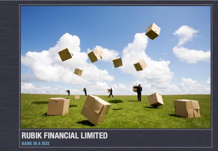 Rubik Financial Limited – Learning to Fly August 2009                          CONFIDENTIAL