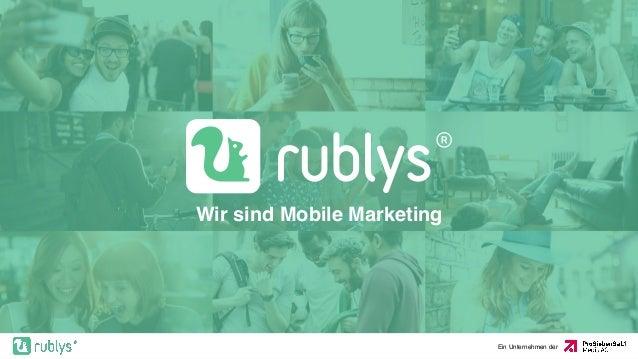 Wir sind Mobile Marketing Ein Unternehmen der