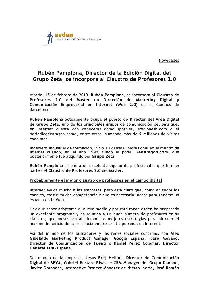 Novedades      Rubén Pamplona, Director de la Edición Digital del  Grupo Zeta, se incorpora al Claustro de Profesores 2.0 ...