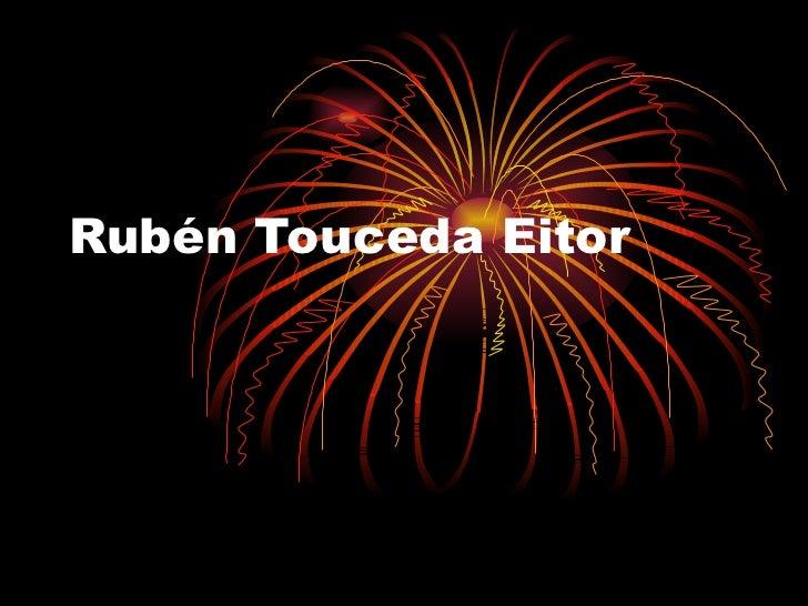 Rubén Touceda Eitor