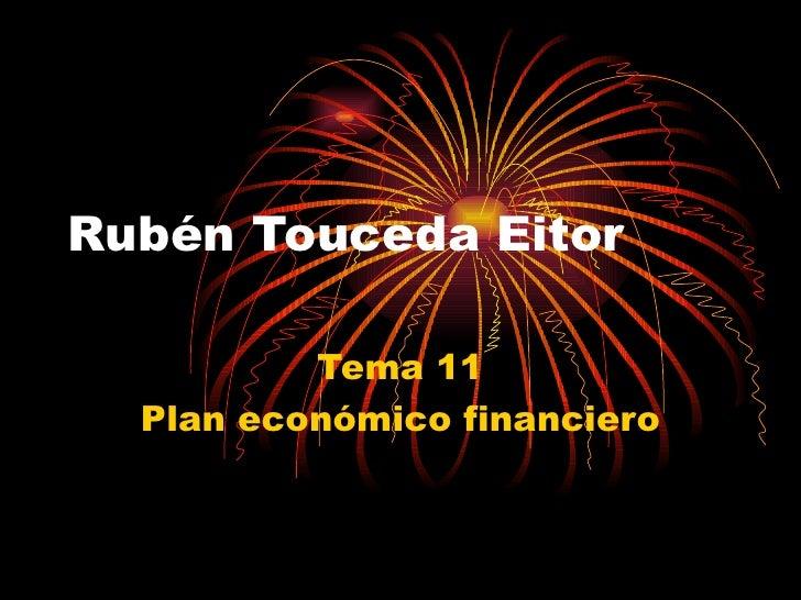 Rubén Touceda Eitor          Tema 11  Plan económico financiero