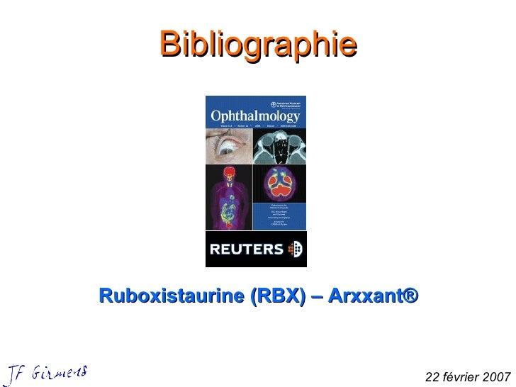 Bibliographie Ruboxistaurine (RBX) – Arxxant® 22 février 2007