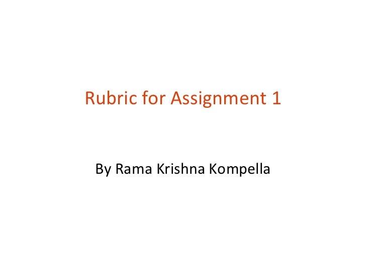Rubric for Assignment 1 By Rama Krishna Kompella