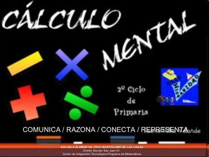 ESCUELA ELEMENTAL FRAY BARTOLOMÉ DE LAS CASAS Distrito Escolar San Juan IV.  Centro de Integración Tecnológica Programa de...