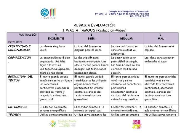 Colegio San Gregorio-La Compasión P/ Soto, 2 - 34800 Aguilar de Campoo, Palencia Tlf.: 979.122.878  RUBRICA EVALUACIÓN I W...