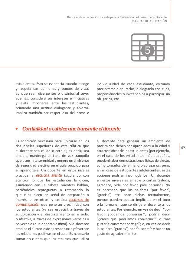 43 Rúbricas de observación de aula para la Evaluación del Desempeño Docente MANUAL DE APLICACIÓN Cordialidadocalidezquetra...