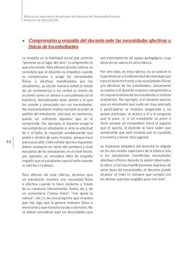 44 Rúbricas de observación de aula para la Evaluación del Desempeño Docente MANUAL DE APLICACIÓN son estrictamente de apoy...
