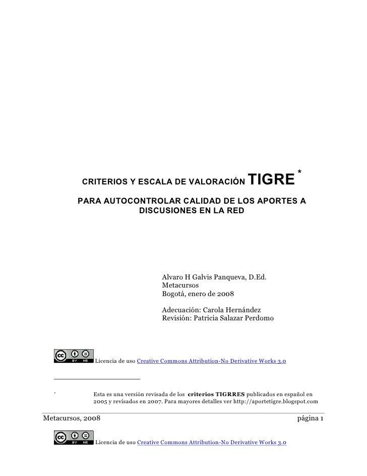 TIGRE *           CRITERIOS Y ESCALA DE VALORACIÓN           PARA AUTOCONTROLAR CALIDAD DE LOS APORTES A                  ...