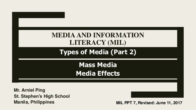 Media and Information Literacy (MIL) Types of Media (Part 2)- Mass Me…