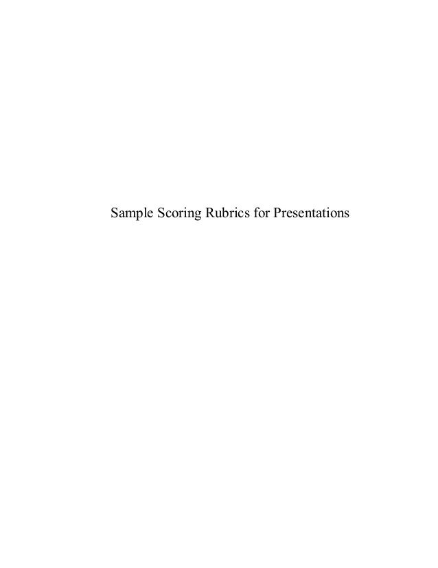 Sample Scoring Rubrics for Presentations