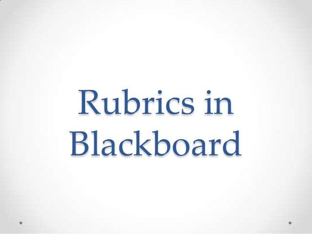 Rubrics in Blackboard