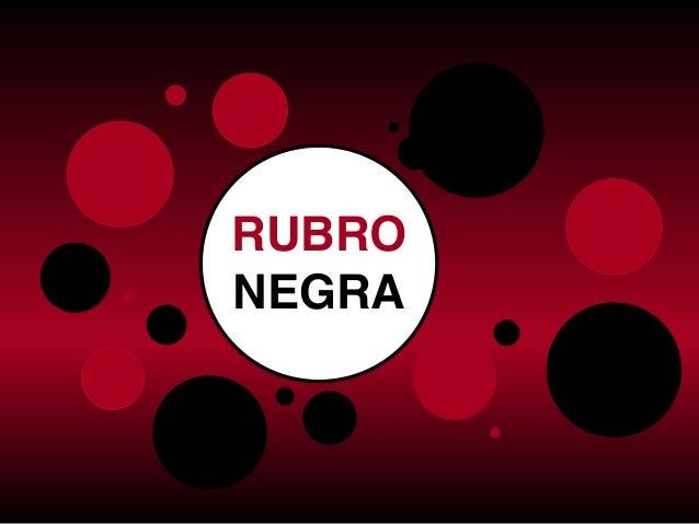 RUBRO NEGRA