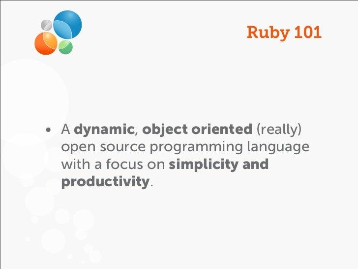 Ruby 101 && Coding Dojo Slide 2