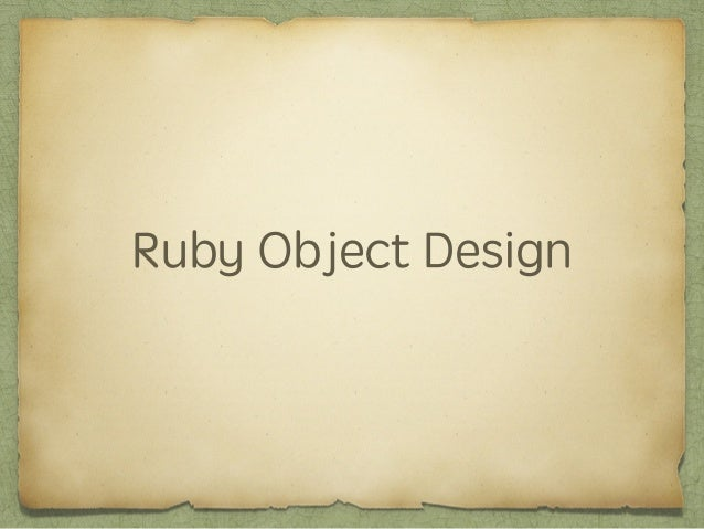 Ruby Object Design