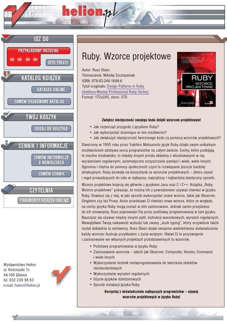 Ruby. Wzorce projektowe                            Autor: Russ Olsen                            T³umaczenie: Miko³aj Szcze...