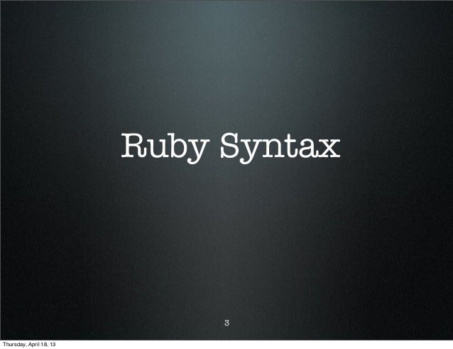 Ruby101 Slide 3