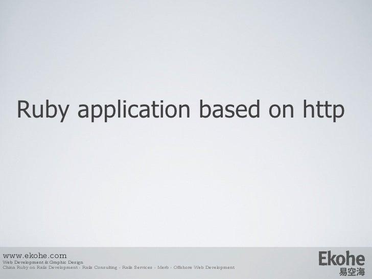 Ruby  application based on http www.ekohe.com Web Development & Graphic Design China Ruby on Rails Development - Rails Con...