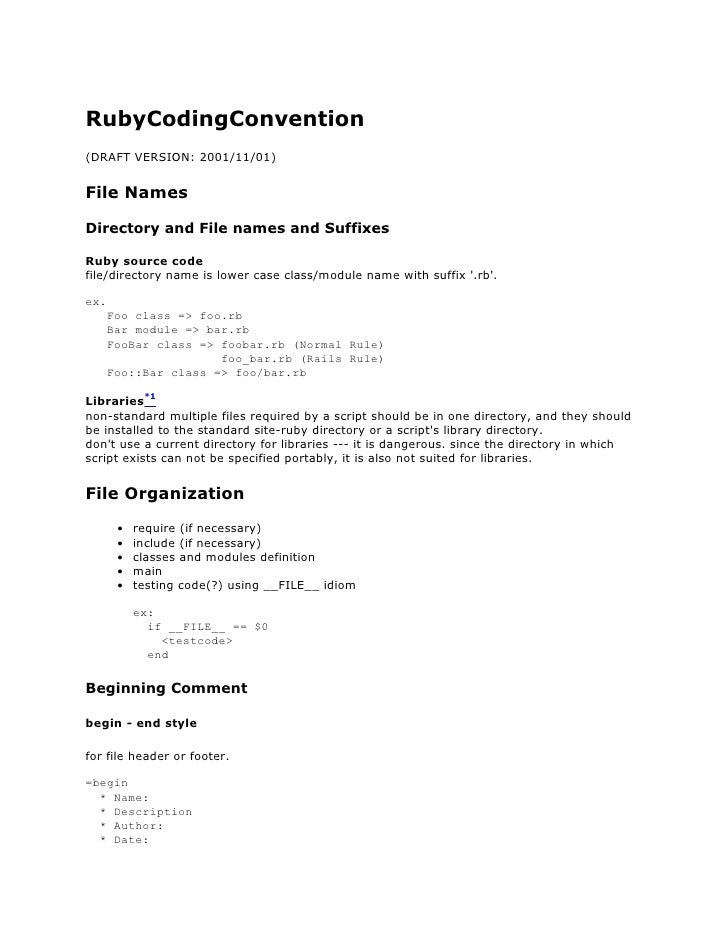 RubyCodingConvention (DRAFT VERSION: 2001/11/01)   File Names  Directory and File names and Suffixes  Ruby source code fil...