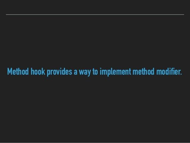 Sample code: finalist Hacks: method modifiers