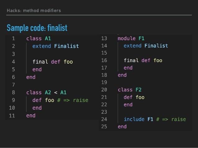 Sample code: abstriker Hacks: method modifiers