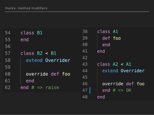 How to implement method modifiers I use so many hook methods. #included, #extended, #method_added, and TracePoint. And I u...
