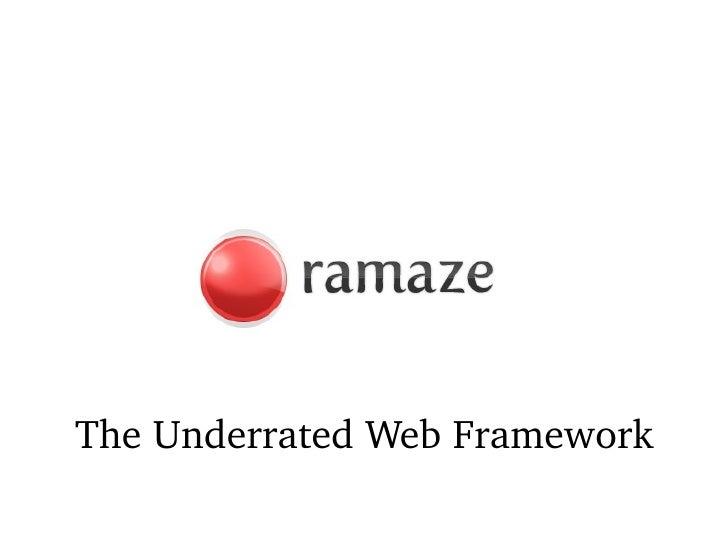 The Underrated Web Framework