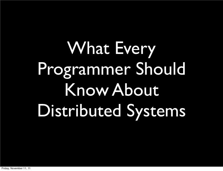What Every                          Programmer Should                             Know About                          Dist...