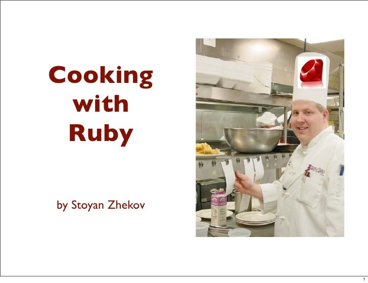 Cooking  with  Ruby  by Stoyan Zhekov                        1