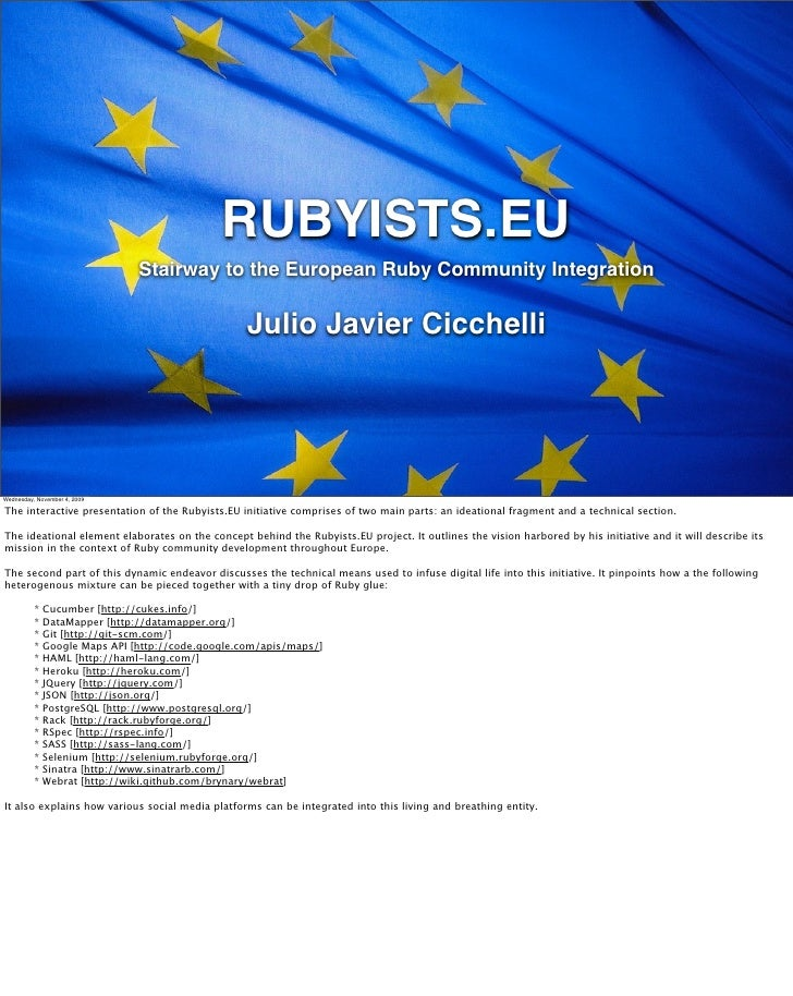 RUBYISTS.EU                                Stairway to the European Ruby Community Integration                            ...