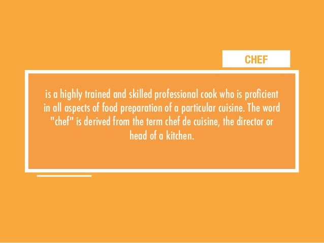 How to become a chef Slide 3
