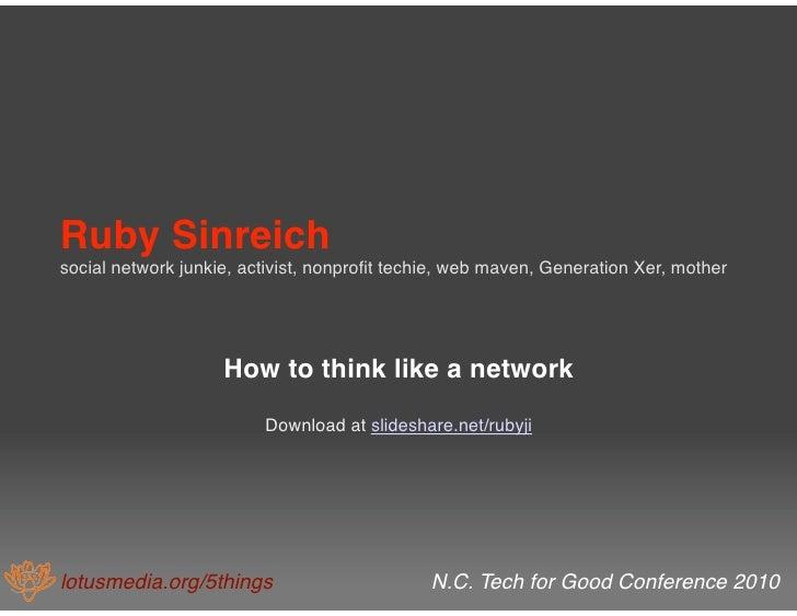 Ruby Sinreich  social network junkie, activist, nonprofit techie, web maven, Generation Xer, mother                       ...