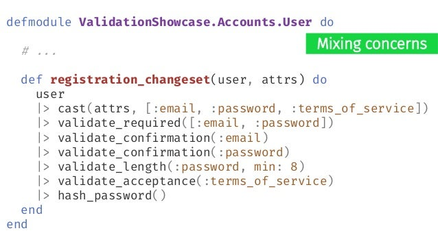 "defmodule ValidationShowcaseWeb.UserController do def create(conn, %{""user"" => user_params}) do case Accounts.create_user(..."