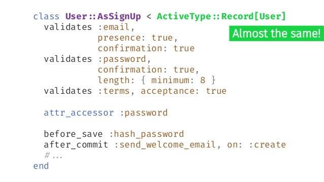 Context defmodule ValidationShowcase.Accounts.User do # ... def registration_changeset(user, attrs) do user |> cast(attrs,...